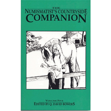 Bowers and Merena Galleries Numismatist's Countryside Companion
