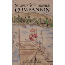 Bowers and Merena Galleries - Numismatist's Lakeside Companion