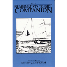 Bowers and Merena Galleries - Numismatist's Topside Companion