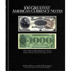 Whitman - 100 Greatest American Currency Notes